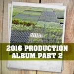 2016 Production Album Part 2